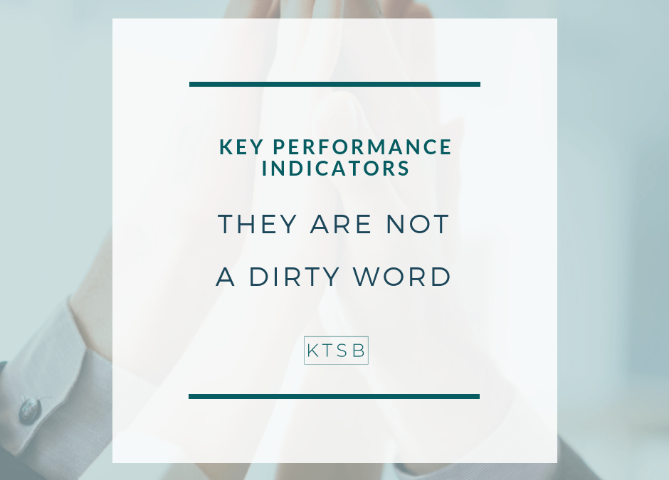 KPI's are not a dirty word